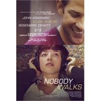 İlk Bakış: Nobody Walks