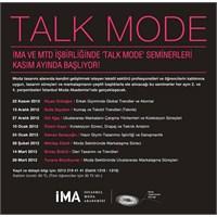 Moda Dünyasına Adım Atmak İsteyenlere: Talk Mode!