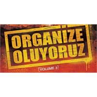 3. Kez Organize Oluyoruz!