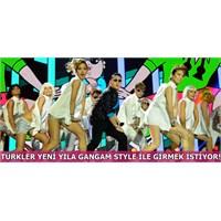Türkler Yılbaşına Gangnam Style İle Girmek İstiyor