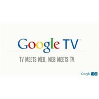 Multimedya Çağının Yeni Oyuncağı: Google Tv