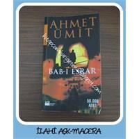 Ahmet Ümit-bab-ı Esrar (İlahi Aşk-macera)
