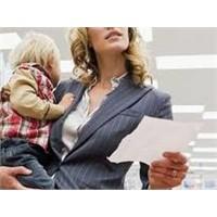 Çalışan Annelere Öneriler Çocuk Bakımı