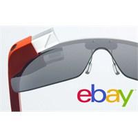 Google Glass'ı Ebay'da Satışa Çıkardı Sonra...