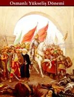 Osmanlı Yükseliş Dönemi
