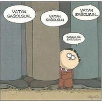 """Anlamlı Karikatür , Anlamsız Temenni """" Sağ Olsun """""""