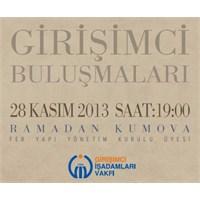Girişimci Buluşmaları Kasım Konuğu Ramadan Kumova!