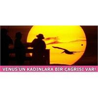 Venüs Transiti Kadınları Böyle Etkileyecek!