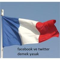 Facebook Ve Twitter Demek Yasak!