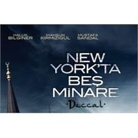 İzledim: New York'ta Beş Minare