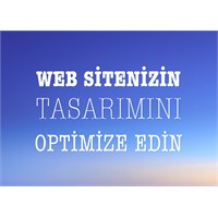 Sitenizin Tasarımını Optimize Edin