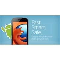 Firefox Android Cihazların Cogunda Calısacak