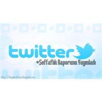 Twitter Şeffaflık Raporunu Açıkladı!