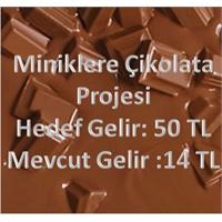 Miniklere Çikolata Projesi