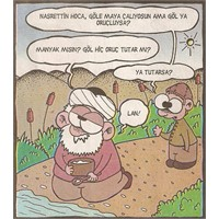 Göl Ya Oruç Tutarsa (Karikatür)