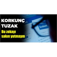 Facebook'ta Yeni Tuzak