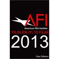 Afi 2013 Yılının En İyi 10 Filmi