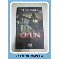 Ted Dekker- Oyun (Gerilim- Macera)