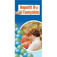 Türkiye'de Hepatit B Gerçeği