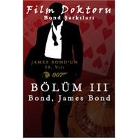 James Bond Şarkıları: Bölüm İii - Bond,james Bond