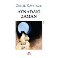 Cemil Kavukçu'dan Gündüz Kabusları: Aynadaki Zaman