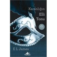 Karanliğin Elli Tonu… E.L. James
