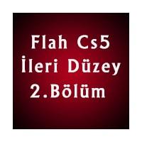 Flash Cs5 İleri Düzey 2. Bölüm