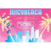 Juicy Beach'de Robbie Rivera İle Performans Göster