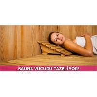 Sauna Vücudu Tazeliyor, Ağrıları Azaltıyor!