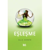 Ally Condie - Eşleşme (Matched, #1)