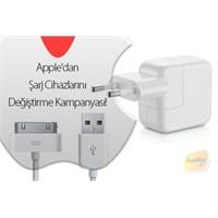 Apple'dan Şarj Cihazlarını Değiştirme Kampanyası!