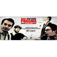 Pragma Tiyatro Oyununu Seyrettiniz Mi?