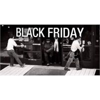 Bir Alışveriş Çılgınlığı Black Friday (Kara Cuma)