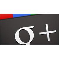 """Google Plus'ı İş Hayatınızda Bir """"+"""" Ya Dönüştürün"""