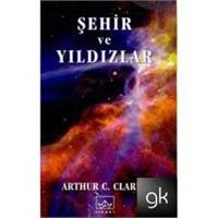 Şehir Ve Yıldızlar – Arthur C. Clarke