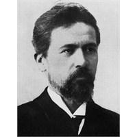 Arkadaş Grupları, Anton Pavloviç Çehov