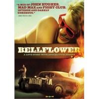 Bellflower : Kayıp Kuşaktan Arıza Aşklar