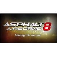 Asphalt 8 Airborne Çıkış Tarihi Ve Asphalt 8 Airbo
