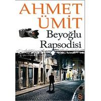 Ahmet Ümit - Beyoğlu Rapsodisi Okur Testi