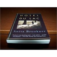 Anita Brookner, Hotel Du Lac Ne Güzel Kitapsın Sen