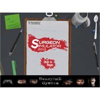Tek Elle Ameliyat Yapmak: Surgeon Simulator 2013