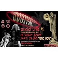 Beyoğlu Eskici Live Sunar: Led Zeppelin
