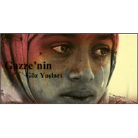 Gazze'nin Göz Yaşları (Tears Of Gaza)
