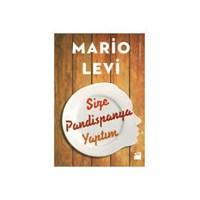 Size Pandispanya Yaptım, Mario Levi