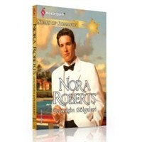 Nora Roberts - Geçmişin Gölgeleri