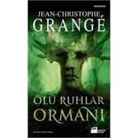 Ölü Ruhlar Ormanı - Jean-christophe Grangé