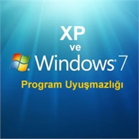 Xp Ve Windows 7 Program Uyuşmazlığı Çözümü