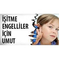 İşitme Engelli Çocuklara Ücretsiz Tedavi