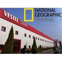 National Geographic Tv'de Vestel Belgeseli...