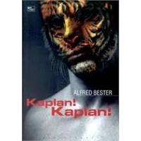 Kaplan Kaplan; Ve Uzayda Av Başladı